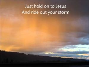 Ride out the storm